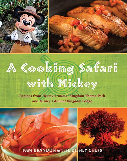 a-cooking-safari-with-mickey-cookbook-animal-kingdom